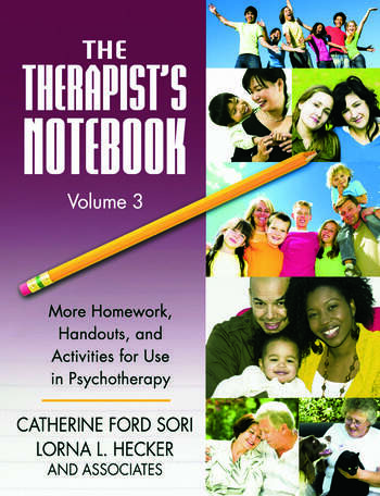 The Therapist's Notebook Volume 3 More Homework, Handouts, and Activities for Use in Psychotherapy book cover