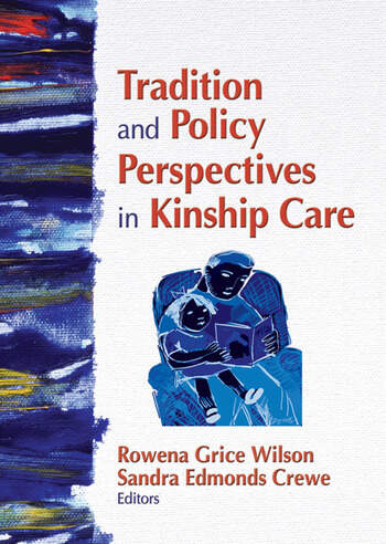 Tradition and Policy Perspectives in Kinship Care book cover