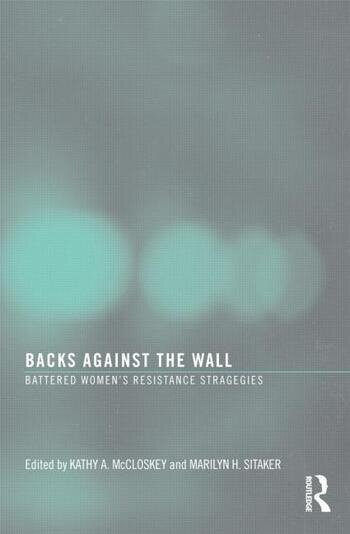 Backs Against the Wall Battered Women's Resistance Strategies book cover