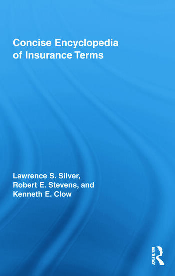 Concise Encyclopedia of Insurance Terms book cover