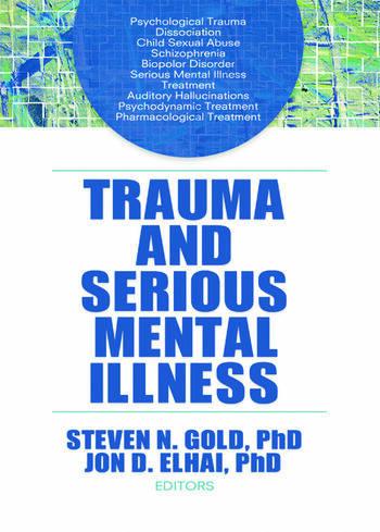 Trauma and Serious Mental Illness book cover