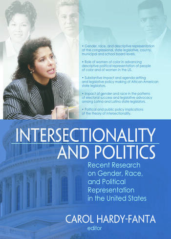 Intersectionality and Politics Recent Research on Gender, Race, and Political Representation in the United States book cover