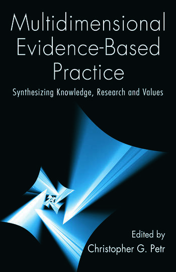 Multidimensional Evidence-Based Practice Synthesizing Knowledge, Research, and Values book cover