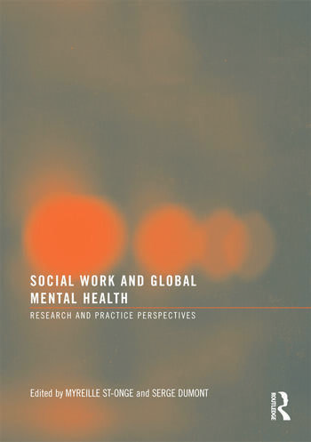 Social Work and Global Mental Health Research and Practice Perspectives book cover