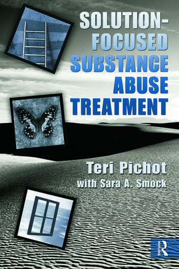 Solution-Focused Substance Abuse Treatment book cover