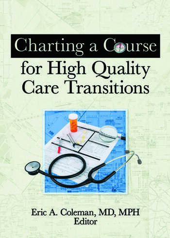 Charting a Course for High Quality Care Transitions book cover