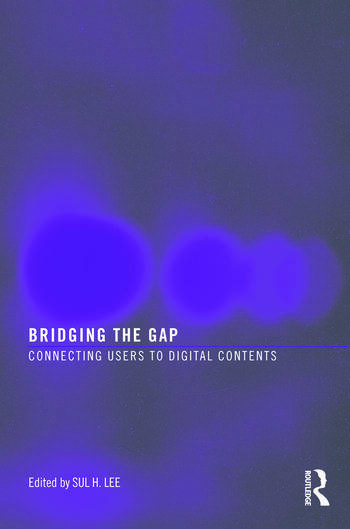 Bridging the Gap Connecting Users to Digital Contents book cover