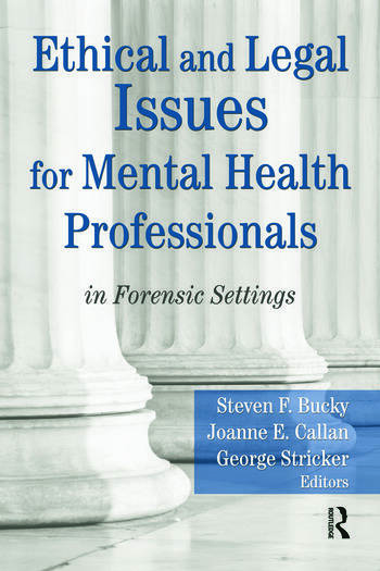 Ethical and Legal Issues for Mental Health Professionals in Forensic Settings book cover