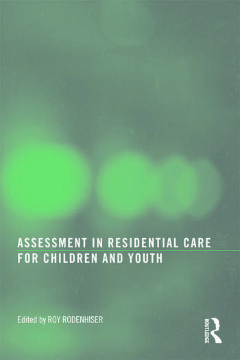 Assessment in Residential Care for Children and Youth book cover