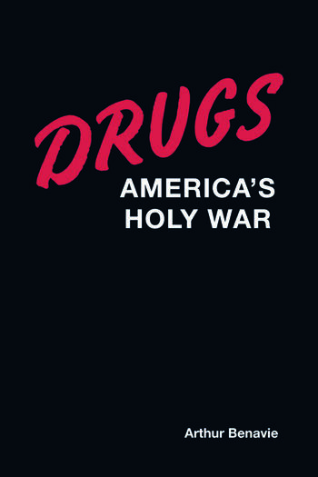 Drugs America's Holy War book cover