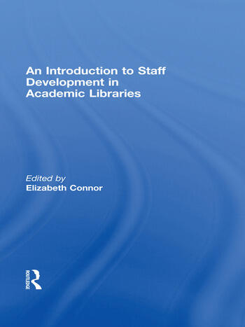 An Introduction To Staff Development In Academic Libraries book cover