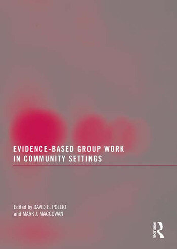 Evidence-Based Group Work in Community Settings book cover