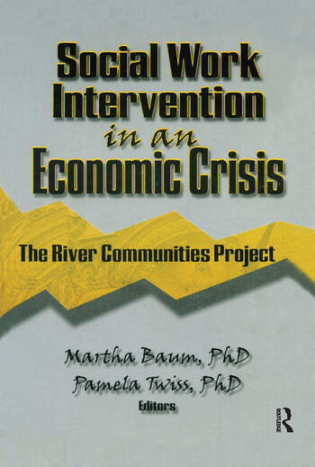 Social Work Intervention in an Economic Crisis The River Communities Project book cover