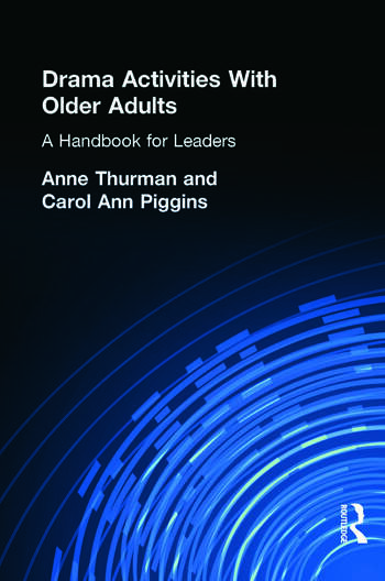 Drama Activities With Older Adults A Handbook for Leaders book cover