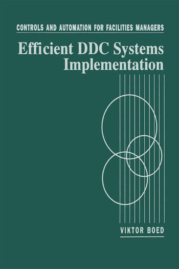 Controls and Automation for Facilities Managers Efficient DDC Systems Implementation book cover