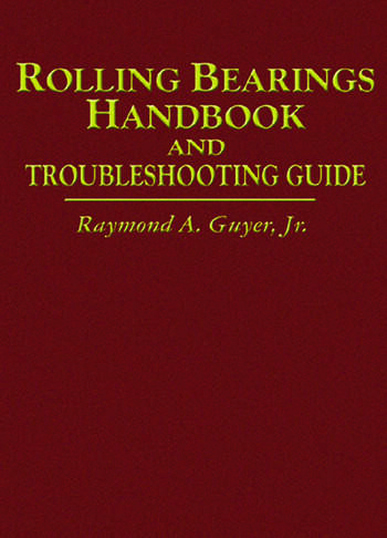 Rolling Bearings Handbook and Troubleshooting Guide book cover