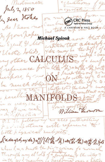 Calculus On Manifolds A Modern Approach To Classical Theorems Of Advanced Calculus book cover
