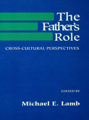 The Father's Role Cross Cultural Perspectives book cover