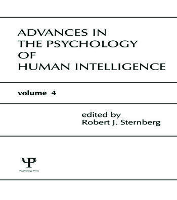 Advances in the Psychology of Human Intelligence Volume 4 book cover