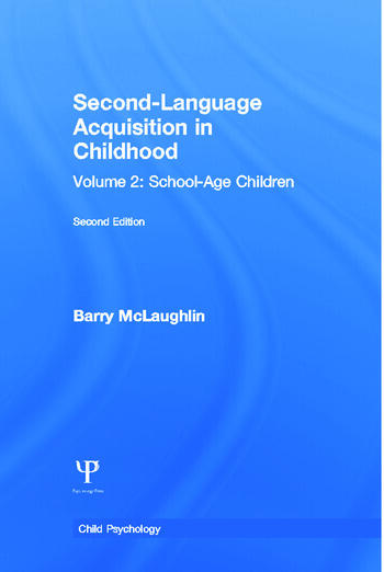 Second Language Acquisition in Childhood Volume 2: School-age Children book cover