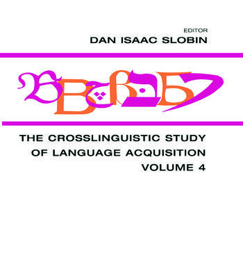 The Crosslinguistic Study of Language Acquisition Volume 4 book cover