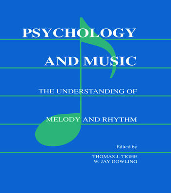 Psychology and Music The Understanding of Melody and Rhythm book cover