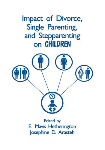 Impact of Divorce, Single Parenting and Stepparenting on Children A Case Study of Visual Agnosia book cover