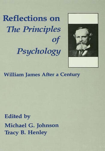 Reflections on the Principles of Psychology William James After A Century book cover