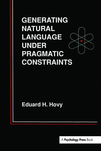 Generating Natural Language Under Pragmatic Constraints book cover