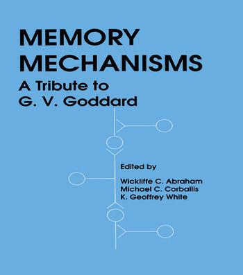 Memory Mechanisms A Tribute To G.v. Goddard book cover