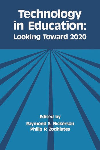 Technology in Education Looking Toward 2020 book cover