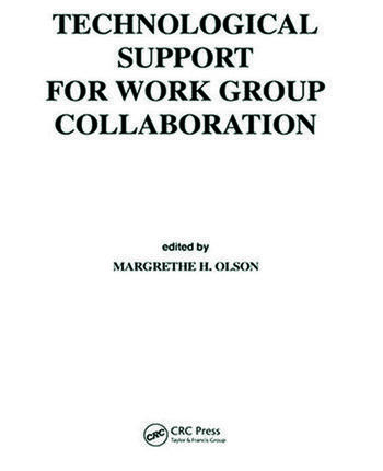 Technological Support for Work Group Collaboration book cover