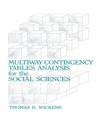 Multiway Contingency Tables Analysis for the Social Sciences book cover