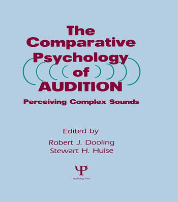 The Comparative Psychology of Audition Perceiving Complex Sounds book cover