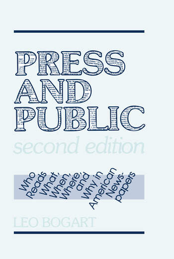 Press and Public Who Reads What, When, Where, and Why in American Newspapers book cover