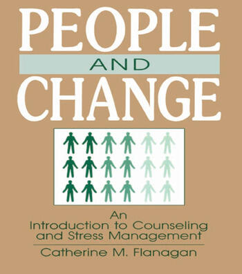 People and Change An Introduction To Counseling and Stress Management book cover
