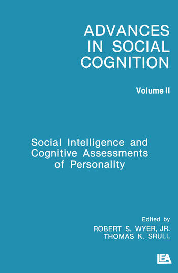 Social Intelligence and Cognitive Assessments of Personality Advances in Social Cognition, Volume II book cover