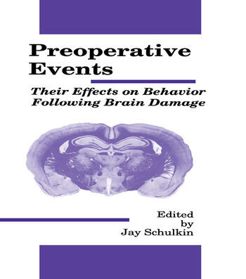 Preoperative Events Their Effects on Behavior Following Brain Damage book cover