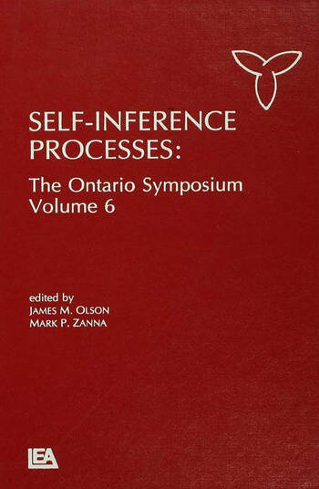 Self-Inference Processes The Ontario Symposium, Volume 6 book cover