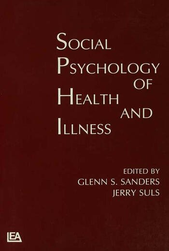 Social Psychology of Health and Illness book cover