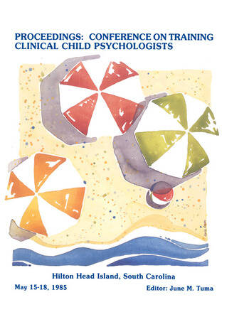 Proceedings of the Conference on Training Clinical Child Psychologists book cover