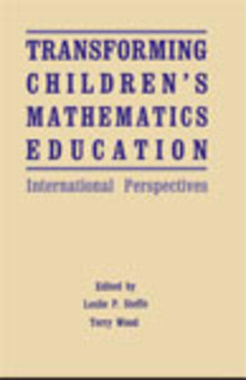Transforming Children's Mathematics Education International Perspectives book cover