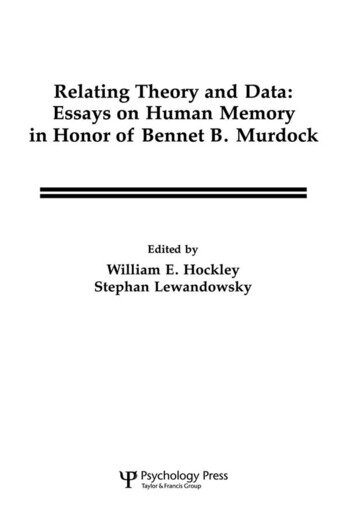 Relating Theory and Data Essays on Human Memory in Honor of Bennet B. Murdock book cover