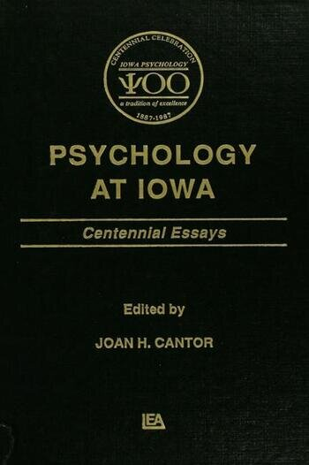 Psychology at Iowa Centennial Essays book cover