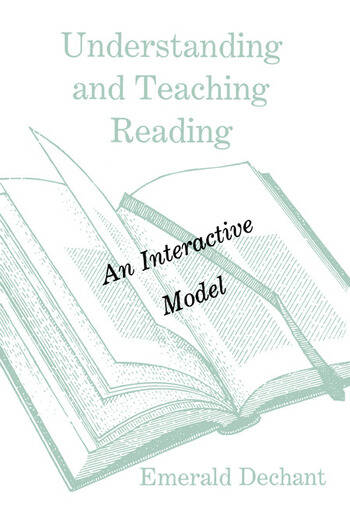 Understanding and Teaching Reading An Interactive Model book cover