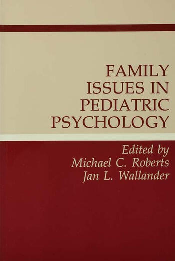 Family Issues in Pediatric Psychology book cover