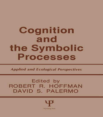 Cognition and the Symbolic Processes Applied and Ecological Perspectives book cover