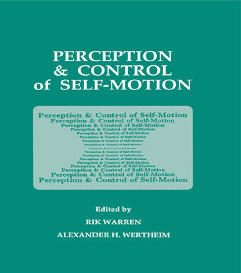 Perception and Control of Self-motion book cover