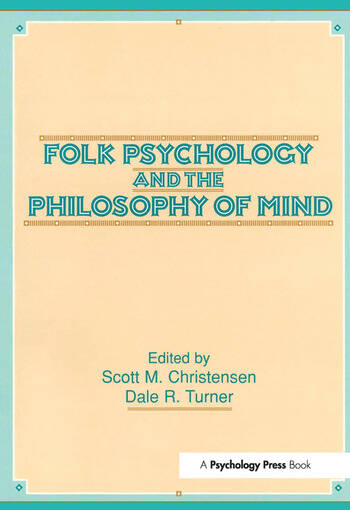 Folk Psychology and the Philosophy of Mind book cover