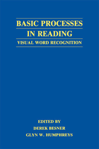 Basic Processes in Reading Visual Word Recognition book cover
